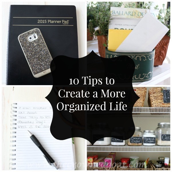 10 Tips to Create a More Organized Life 100615-11